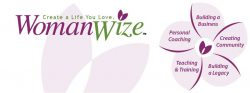 "WOMANWIZE HEALTHY LIVING ""Do business like a girl!"""
